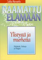Ylistystä ja murhetta, Habakuk, Sefanja ja Haggai, Jukka Norvanto