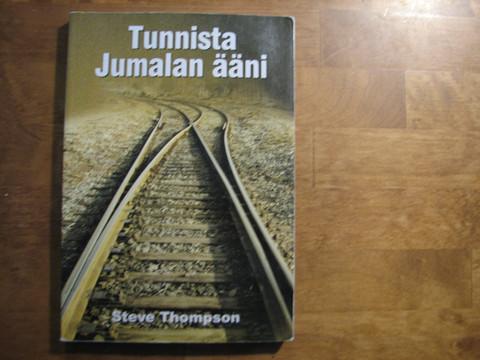 Tunnista Jumalan ääni, Steve Thompson