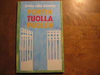 Portin tuolla puolen, Sirkka-Liisa Suvanto