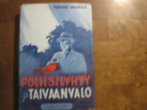 Poliisilyhty ja taivaan valo, Frank Mangs