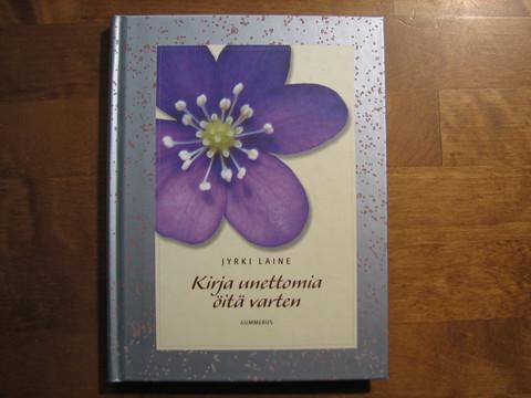 Kirja unettomia öitä varten, Jyrki Laine