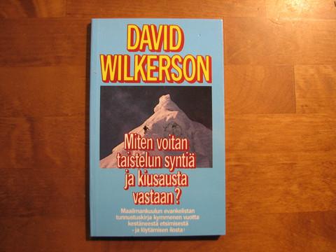 Miten voitan taistelun syntiä ja kiusausta vastaan, David Wilkerson