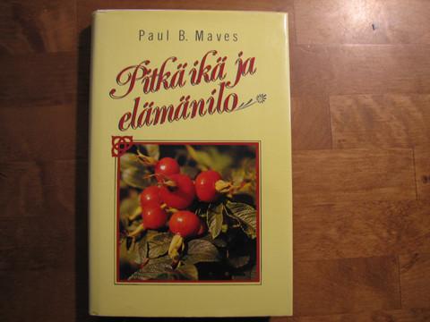 Pitkä ikä ja elämänilo, Paul B. Maves