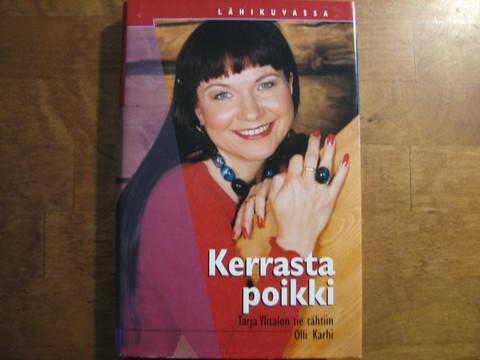 Kerrasta poikki, Tarja Ylitalon tie tähtiin, Olli Karhi