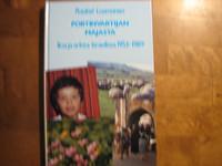 Portinvartijan majasta, Iloa ja arkea Israelissa 1953-1989, Raakel Luomanen