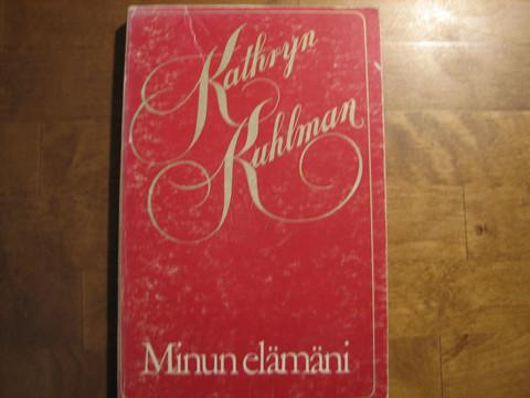 Minun elämäni, Kathryn Kuhlman