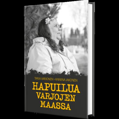 Hapuilua varjojen maassa, Tarja Varjonen