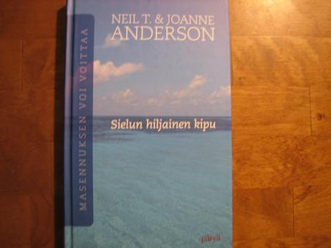 Sielun hiljainen kipu, Neil T & Joanne Anderson, d2