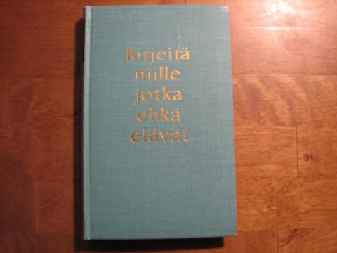 Kirjeitä niille, jotka ehkä elävät, Voitto Viro