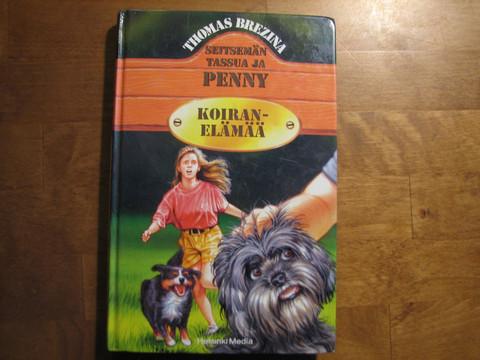 Seitsemän tassua ja Penny, Koiranelämää, Thomas Brezina