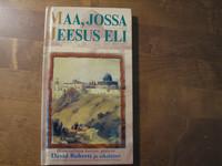 Maa, jossa Jeesus eli, Dave Roberts, Jon Arnold (kuvitus)