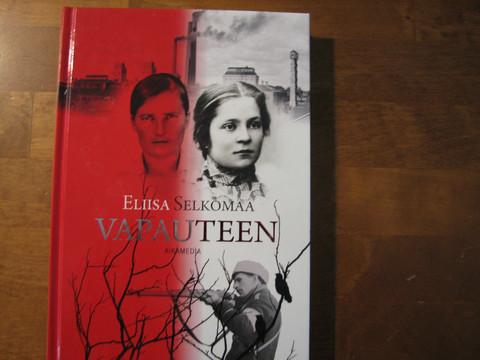 Vapauteen, Eliisa Selkomaa, d2