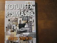 Totuutta etsimässä, muistelmat, David Pawson