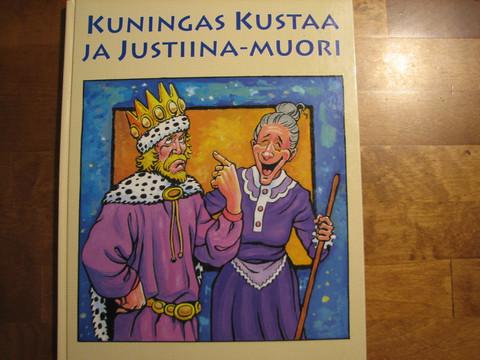 Kuningas Kustaa ja Justiina-muori, Eero Pokela