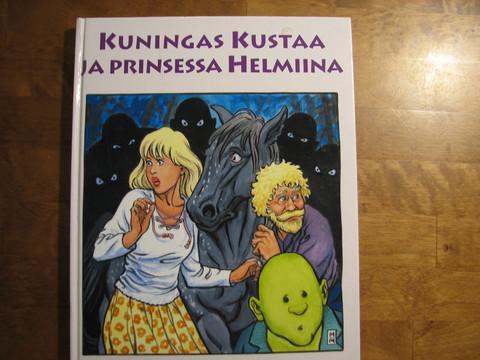 Kuningas Kustaa ja prinsessa Helmiina, Eero Pokela