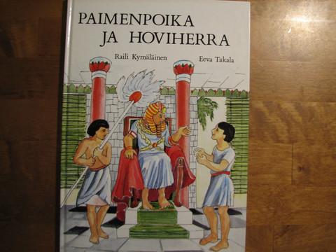 Paimenpoika ja hoviherra, Raili Kymäläinen, Eeva Takala