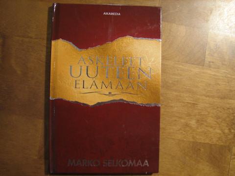 Askeleet uuteen elämään, Marko Selkomaa, d3