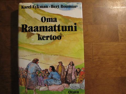 Oma Raamattuni kertoo, Karel Eykman, Bert Bouman