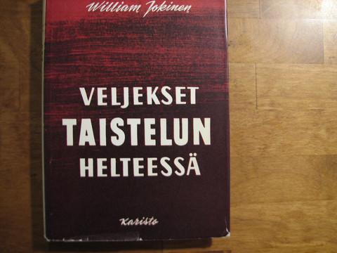 Veljekset taistelun helteessä, William Jokinen