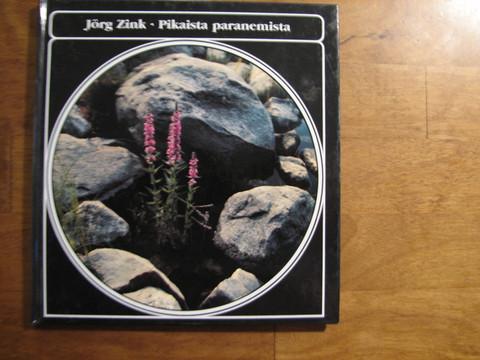 Pikaista paranemista, Jörg Zink