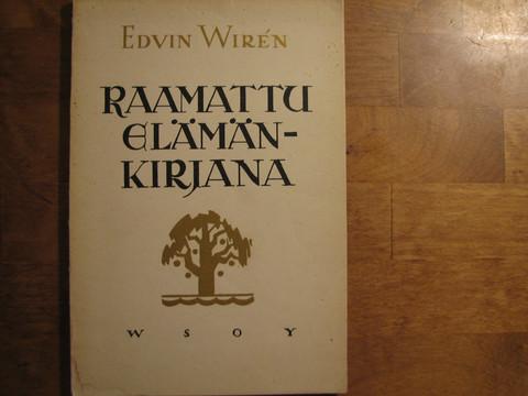 Raamattu elämänkirjana, Edvin Wiren, d2