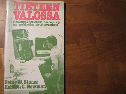 Tieteen valossa, Peter W. Stoner, Robert C. Newman