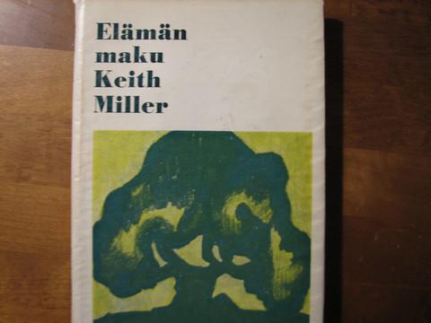 Elämän maku, Keith Miller