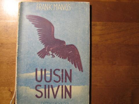 Uusin siivin, Frank Mangs