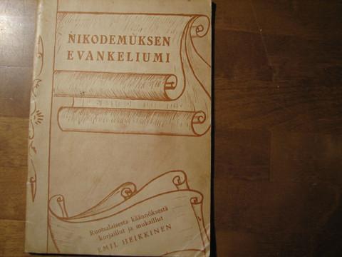 Nikodemuksen evankeliumi, Emil Heikkinen