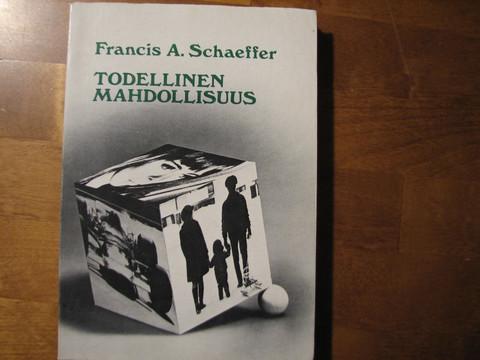 Todellinen mahdollisuus, Francis A. Schaeffer