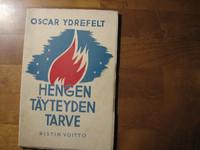 Hengen täyteyden tarve, Oscar Ydrefelt