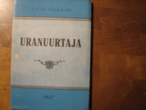 Uranuurtaja, Lauri Paakkari