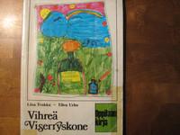 Vihreä viserryskone, oppilaan kirja, Liisa Tenkku, Ellen Urho