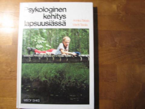Psykologinen kehitys lapsuusiässä, Annika Takala, Martti Takala, d2