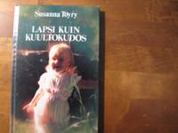 Lapsi kuin kuultokudos, Susanna Töyry
