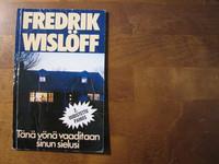 Tänä yönä vaaditaan sinun sielusi, Fredrik Wislöff, d4