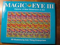 Magic Eye III, visions: A New Dimension in Art