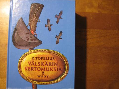 Välskärin kertomuksia 2, Z. Topelius