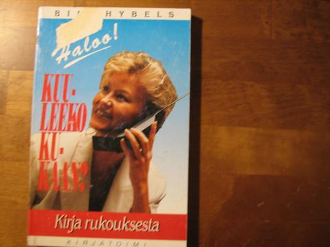 Haloo, kuuleeko kukaan, kirja rukouksesta, Bill Hybels