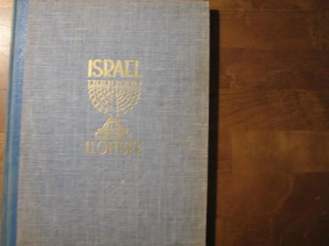 Israel iloitsee, täyttyneitä ennustuksia uudessa Israelissa, Ensio Lehtonen