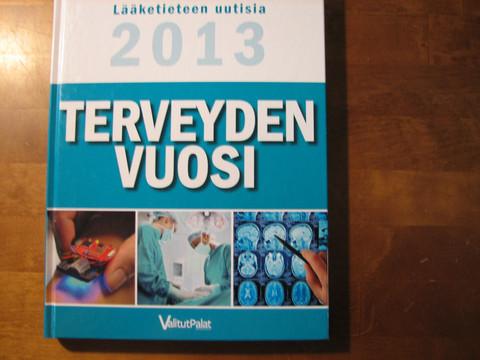 Terveyden vuosi, lääketieteen uutisia 2013