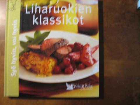 Liharuokien klassikot, Kaija Kangasniemi (toim.)