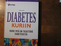 Diabetes kuriin, kaikki mitä on tiedettävä diabeteksesta,  Richard Laliberte