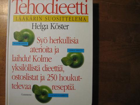 Tehodieetti, lääkärin suosittelema, Helga Köster