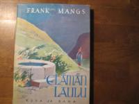 Elämän laulu, Frank Mangs, d2