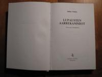 Lupausten aarrekammiot, Jukka Rokka