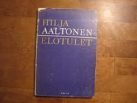 Elotulet, Hilja Aaltonen