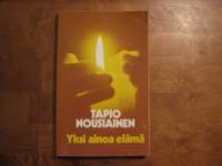 Yksi ainoa elämä, Tapio Nousiainen