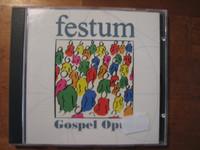 Festum, Gospel Opus