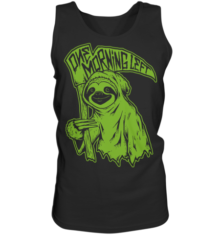 One Morning Left - Sloth - Tank Top
